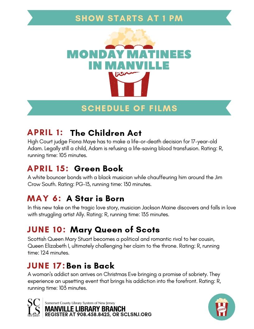 Monday Matinees in Manville  April - June 2019