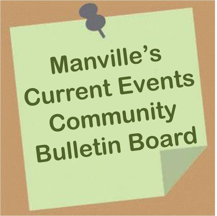 Manvilles Current Events Community Bulletin Board